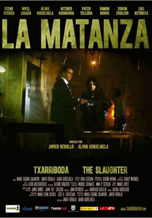 Cartel oficial en español de: La matanza