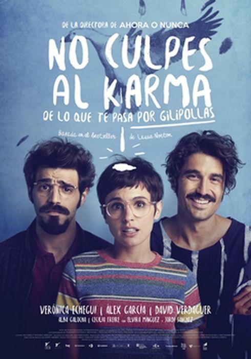 Cartel oficial en español de: No culpes al karma de lo que te pasa por gilipollas