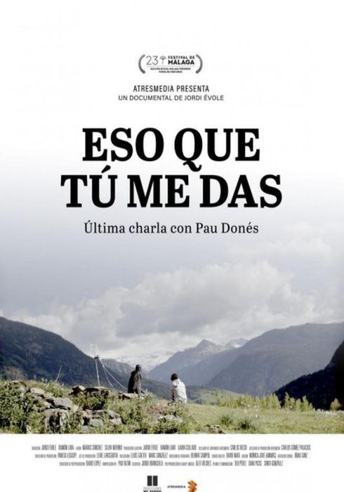 Cartel oficial en español de: Eso que tú me das