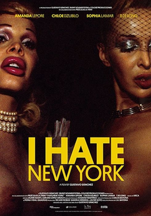 Cartel oficial en español de: I hate New York