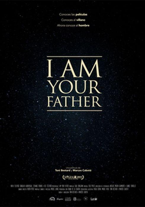 Cartel oficial en español de: I Am Your Father