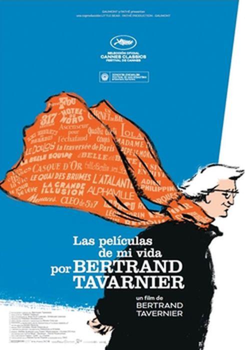 Cartel oficial en español de: Las películas de mi vida por Bertrand Tavernier